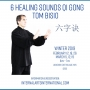 Six Healing Sounds with Tom Bisio - Winter 2019