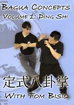 Ba Gua Concepts Vol. 1: Ding Shi